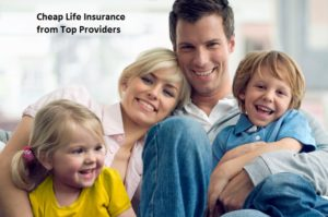 Cheap Life Insurance from Top Providers