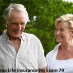Cheap Life Insurance No Exam 79